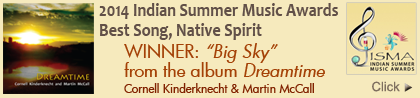 Big Sky from Dreamtime, Indian Summer Music Awards WINNER