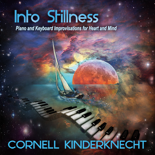 Cornell Kinderknecht, Into Stillness CD
