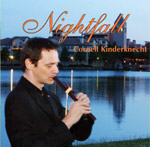 Cornell Kinderknecht, Nightfall CD