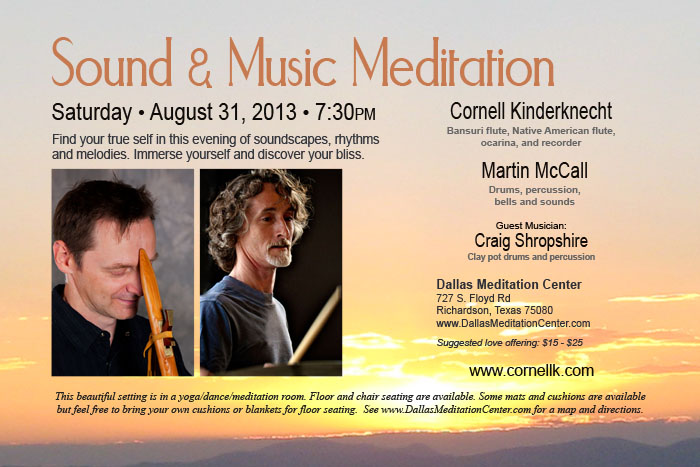 Sound / Music Meditation with Cornell Kinderknecht - August 31, 2013 - Richardson/Dallas, Texas
