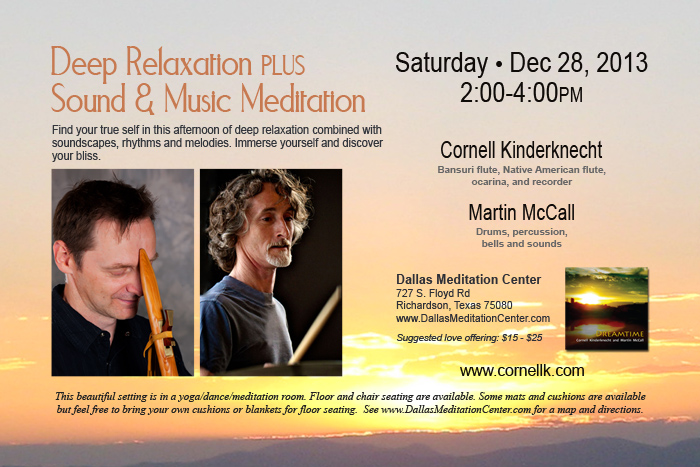 Sound / Music Meditation with Cornell Kinderknecht - December 28, 2013 - Richardson/Dallas, Texas