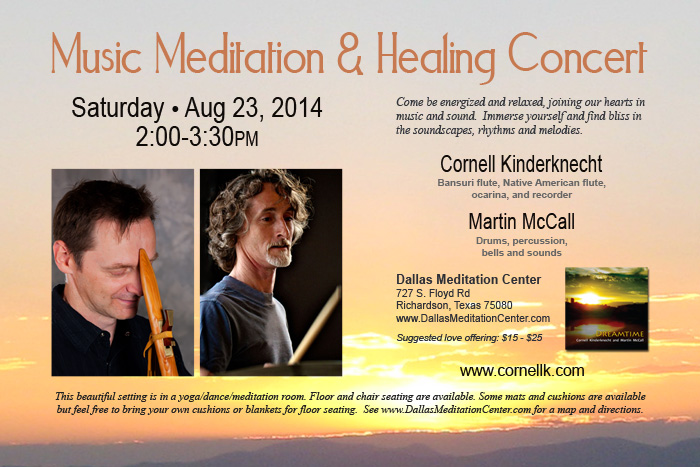 Music Meditation and Healing Concert, Cornell Kinderknecht and Martin McCall - August 23, 2014 - Richardson/Dallas, Texas