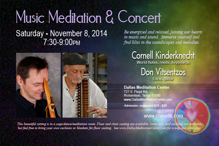 Music Meditation and Healing Concert, Cornell Kinderknecht and Don Vitsentzos - November 8, 2014 - Richardson/Dallas, Texas