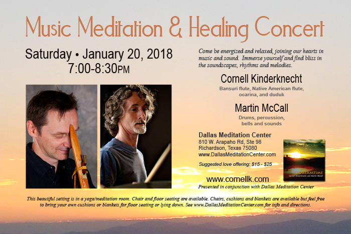 Music Meditation and Healing Concert, Cornell Kinderknecht and Martin McCall - January 20, 2018 - Richardson/Dallas, Texas