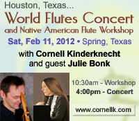 Houston World Flutes Concert and Workshop with Cornell Kinderknecht and guest Julie Bonk - February 11, 2012