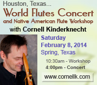 Houston World Flutes Concert and Workshop with Cornell Kinderknecht - February 8, 2014